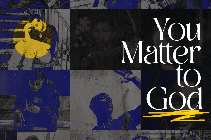 You Matter To God Photo Collage Scribbles - Title-min